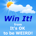 Win with It's OK to be WEIRD!