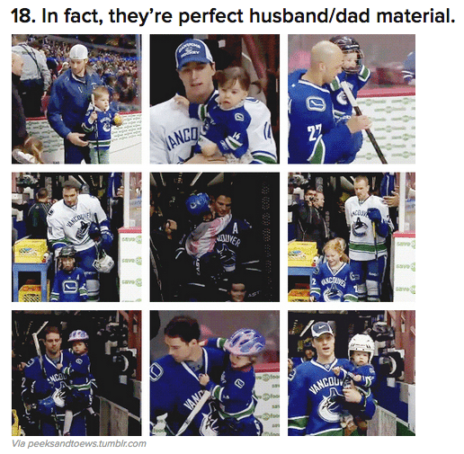 Hockey players are perfect husband material