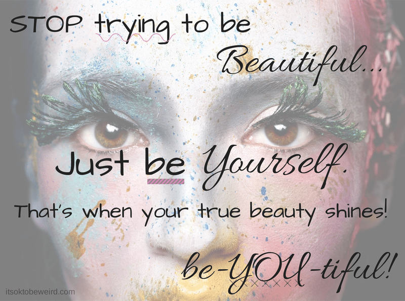 STOP trying to be beautiful